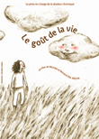 le-gout-de-la-vie